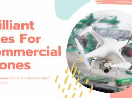 Brilliant Commercial Drone Uses You Need To Know About - Geo Drones