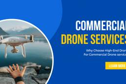 What Makes High-End Drones Perfect For Commercial Drone Services - Geo Drones