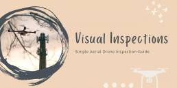 A Simple Guide On Aerial Drone Inspections And What It Offers - Geo Drones